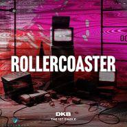 DKB - Single Album Vol.1 [Rollercoaster]